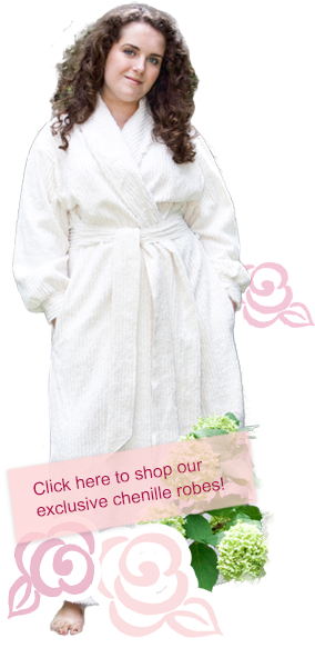 Click here to shop our exclusive chenille robes!